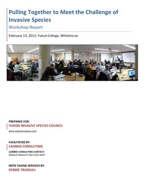 Working Towards Managing Invasive Species in Yukon (2012)